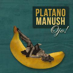 PlatanoManush240x240px